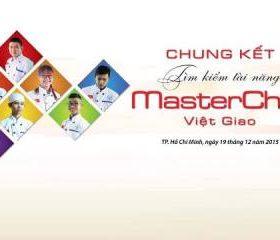 7 đầu bếp xuất sắc lọt vào Vòng Chung kết trao giải Master Chef Việt Giao