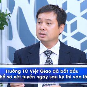 Những lợi ích khi học tại trung cấp Việt Giao: Tạp chí giáo dục Vững bước tương lai